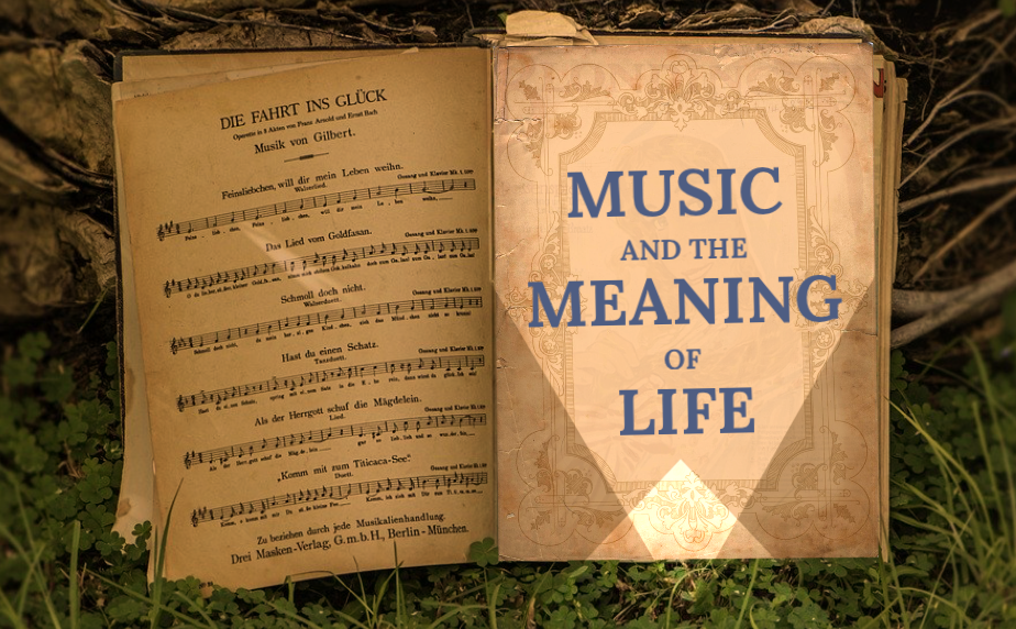Music and the Meaning of Life