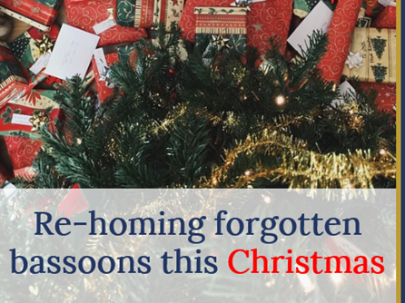 Re-homing forgotten bassoons this Christmas